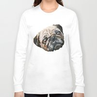pug Long Sleeve T-shirts featuring pug by Ancello