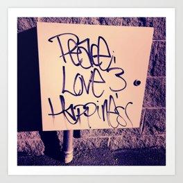Peace Love and Happiness Street Art  Art Print