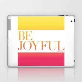 Be Joyful Always Laptop & iPad Skin