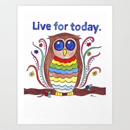 Live for Today Watercolour Psychedelic Owl Art Print