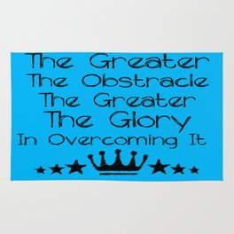 The greater the obstacle, the more glory Inspiration Typo Art Decor  Motivational Quote Design Rug