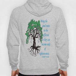 The Oak of Righteousness Hoody