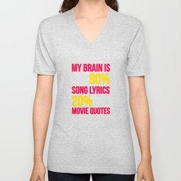 My brain | song lyrics and movie quotes Unisex V-Neck