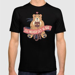 Ill Never Let You Go Bear Love Cat T-shirt
