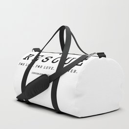 Rescue For Life For Love For Ever Duffle Bag