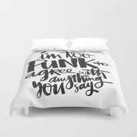 punk Duvet Covers featuring TOO PUNK by Matthew Taylor Wilson