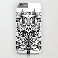 Create or Die iPhone 6s Slim Case