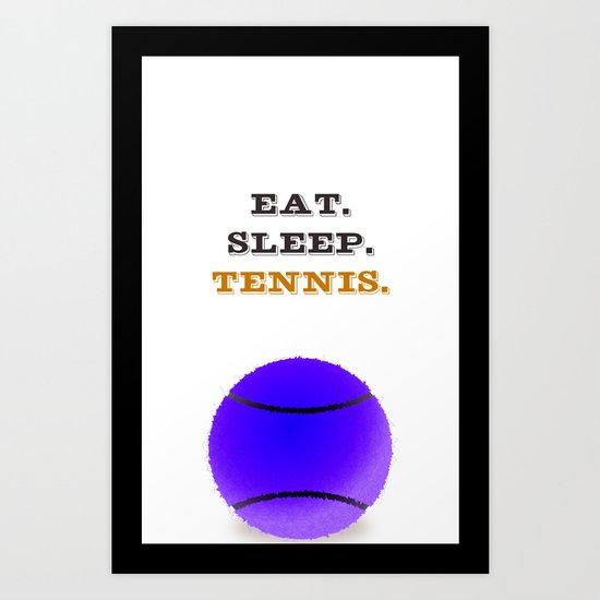 Eat. Sleep. Tennis. (Black) Art Print