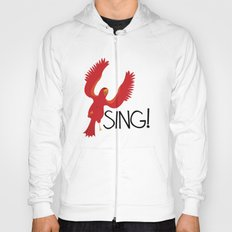 Birds Need to Sing Hoody