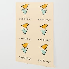 Pastels birds- with caption Watch Out Wallpaper