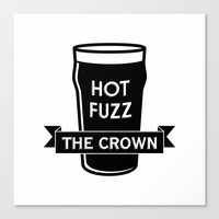 hot fuzz Canvas Prints featuring Hot Fuzz - The Crown by Byway
