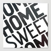 home sweet home Canvas Prints featuring HOME by Eolia