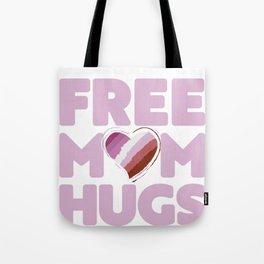 Free Mom Hugs Shirt, Free Mom Hugs Lesbian Pride LGBTQIA Tote Bag