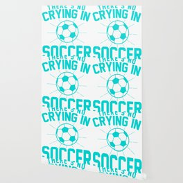 Theres No Crying in soccer2 Wallpaper