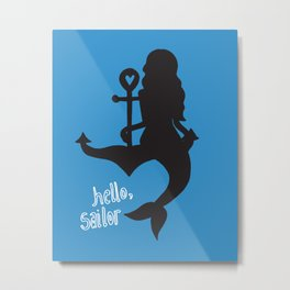Hello, Sailor! Why so blue? Metal Print