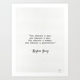 Brigham Young quote Art Print