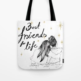 Friends For Life Tote Bag