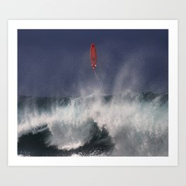 Let's go fly a surfboard on the North Shore. Art Print