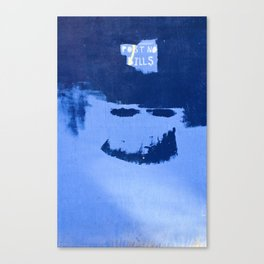 Post No Bills, but smile while doing it Canvas Print