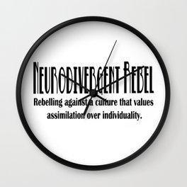 Neurodiversity - Neurodivergent Rebel Wall Clock