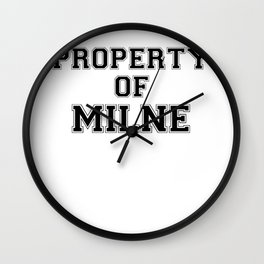 Property of MILNE Wall Clock