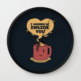 I Wanna Be Inside You Wall Clock