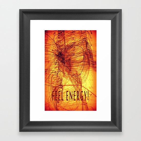feel energy! Framed Art Print