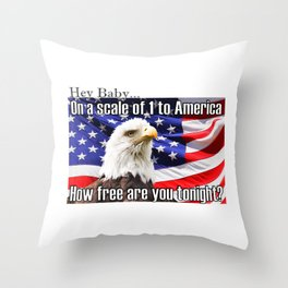 On a Scale of 1 to America Throw Pillow