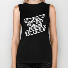 What Are You Doing Here Without Dorinda? Biker Tank