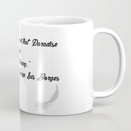 Quote 3 Coffee Mug