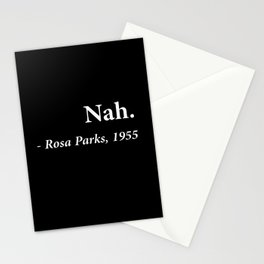 Nah Rosa Parks Quote Stationery Cards