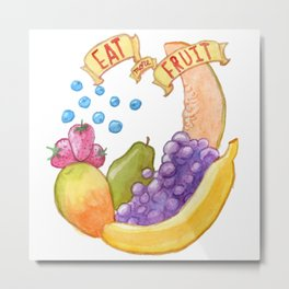 Eat More Fruit Metal Print