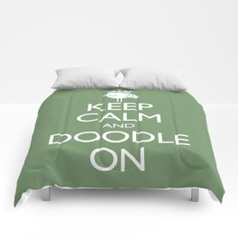 Keep Calm & Doodle On (Green) Comforters