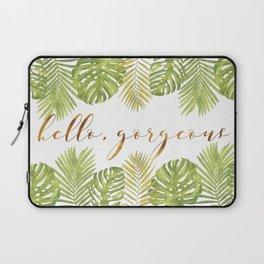 Hello, Gorgeous - Palms Laptop Sleeve