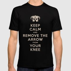 Keep Calm And Remove The Arrow From Your Knee Mens Fitted Tee MEDIUM Black