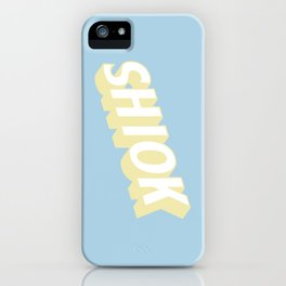 SHIOK iPhone Case