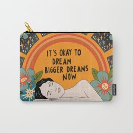 Dreaming bigger dreams Carry-All Pouch