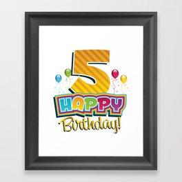 Happy 5th Birthday - Kids Bday Party Framed Art Print