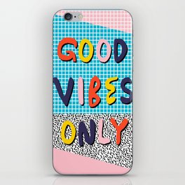 Check it - good vibes happy smiles fun modern memphis throwback art 1980's 80's 80s 1980s 1980 neon  iPhone Skin