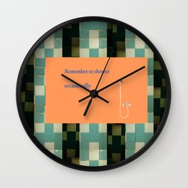 Remember to shower Wall Clock