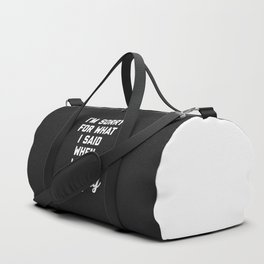 Sorry I Was Hungry Funny Quote Duffle Bag