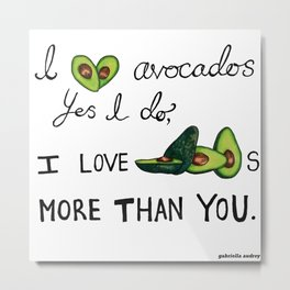 Avocados Are Amazing Metal Print