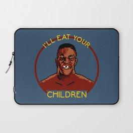 I'll Eat Your Children Laptop Sleeve
