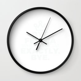 Funny Bye Felicia Saying Tshirt Design Who s felicia Wall Clock
