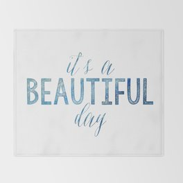 It's a beautiful day Throw Blanket