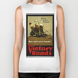 """They serve France--How can I serve Canada? Buy Victory Bonds"" Biker Tank"