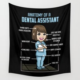 Anatomy Of A Dental Assistant Wall Tapestry
