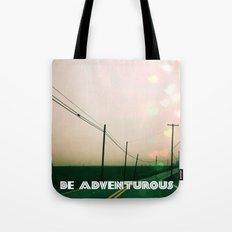 Be Adventurous  Tote Bag