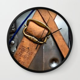 Always Fasten Seat Belts. Medieval Wisdom Wall Clock