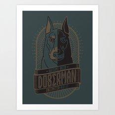 Awesome Breed : DOBERMAN Art Print